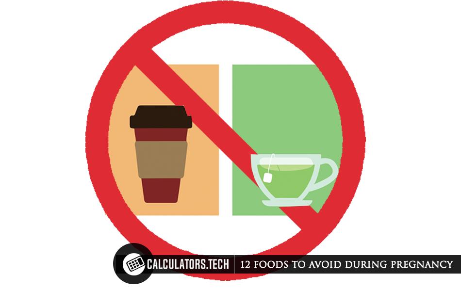 Avoid green tea in pregnancy